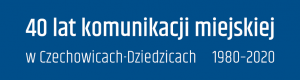 baner 40 lat komunikacji miejskiej w Czechowicach-Dziedzicach